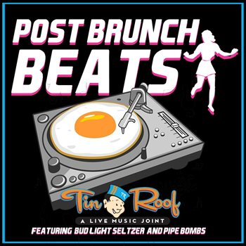 POST BRUNCH BEATS w/ DJ AFLEX